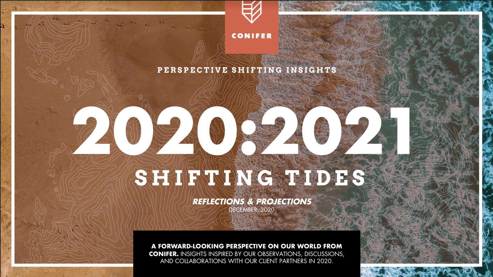 2020 2021 shifting tides projections